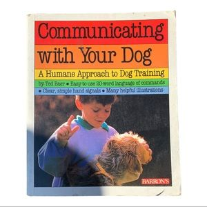Communicating with your dog a humane approach